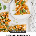 Vegan Buffalo Cauliflower Pizza | Dishing Up Plants